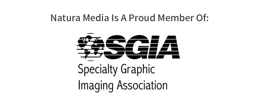 Natura Media Is A Proud Member Of: SGIA